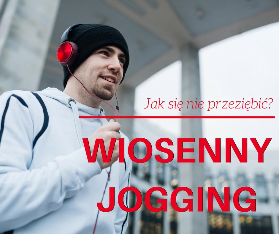 wiosenny jogging - jak się nie przeziębić?
